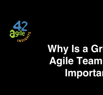 Why_Is_a_Great_Agile_Team_so_Important.png