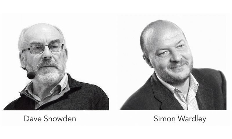 Dave Snowden and Simon Wardley