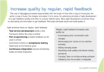 Increase Quality by regular, rapid feedback